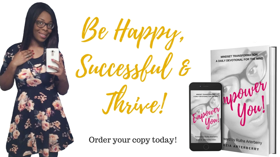 Be Happy, Successful & Thrive!